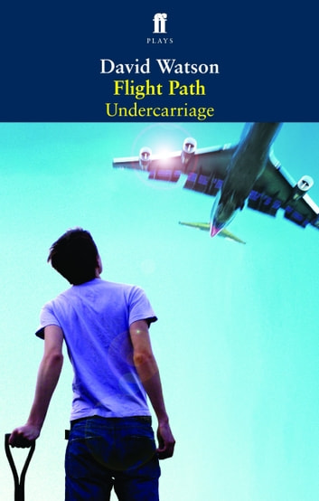 Flight Path & Undercarriage ebook by David Watson
