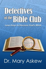 Detectives of the Bible Club ebook by Mary Askew