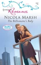 The Billionaire's Baby ebook by Nicola Marsh