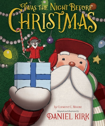'Twas the Night Before Christmas ebook by Clement C. Moore
