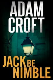 Jack Be Nimble ebook by Adam Croft