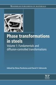 Phase Transformations in Steels - Fundamentals and Diffusion-Controlled Transformations ebook by Elena Pereloma,David V Edmonds