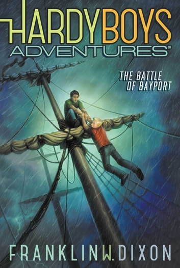 The Battle of Bayport ebook by Franklin W. Dixon