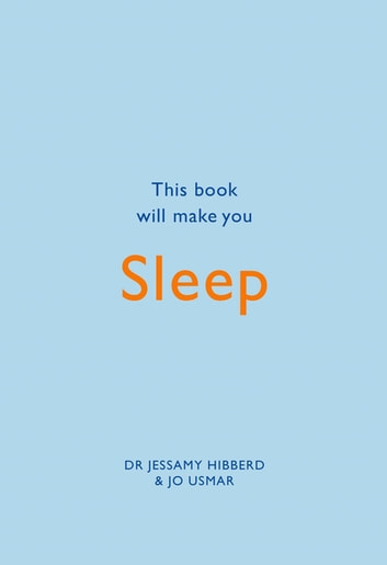 This Book Will Make You Sleep ebook by Jessamy Hibberd,Jo Usmar