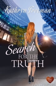 Search for the Truth ebook by Kathryn Freeman