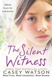 The Silent Witness ebook by Casey Watson