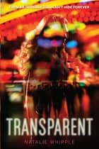 Transparent ebook by Natalie Whipple