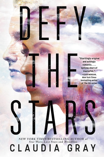 Defy the Stars 電子書 by Claudia Gray