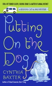 Putting on the Dog ebook by Cynthia Baxter