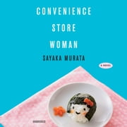 Convenience Store Woman audiobook by Sayaka Murata