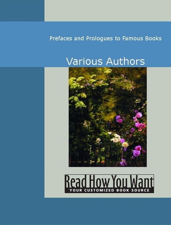 Prefaces And Prologues To Famous Books ekitaplar by Authors Various