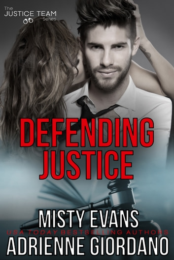 Defending Justice ebook by Adrienne Giordano,Misty Evans