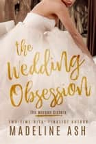 The Wedding Obsession ebook by