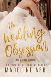 The Wedding Obsession ebook by Madeline Ash