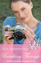 Breaking Through ebook by Gill Sanderson
