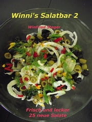 Winni's Salatbar 2 ebook by Winfried Steger