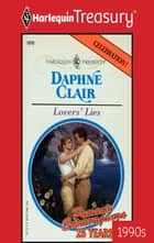 Lovers' Lies ebook by Daphne Clair