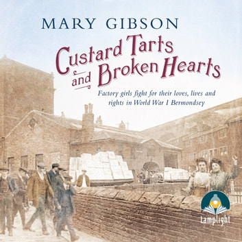 Custard Tarts and Broken Hearts audiobook by Mary Gibson