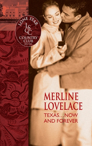 Texas…Now And Forever (Mills & Boon Silhouette) ebook by Merline Lovelace