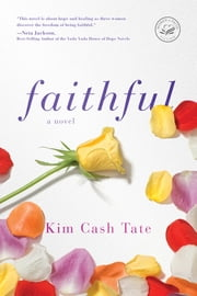 Faithful ebook by Kim Cash Tate