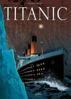 Titanic ebook by Richard D. Nolane