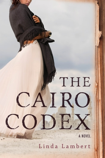 The Cairo Codex ebook by Linda Lambert