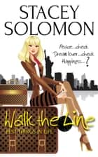 Walk the Line ebook by Stacey Solomon