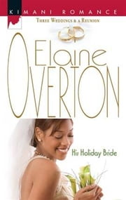 His Holiday Bride ebook by Elaine Overton