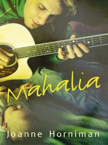 Mahalia ebook by Joanne Horniman