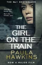 The Girl on the Train Ebook di Paula Hawkins