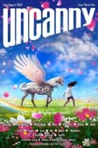 Uncanny Magazine Issue 35 - July/August 2020 ebook by Lynne M. Thomas, Michael Damian Thomas, Jenn Reese,...