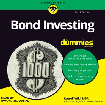 Bond Investing For Dummies - 2nd Edition audiobook by Russell Wild, MBA