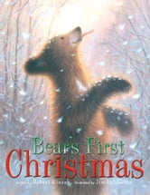 Bear's First Christmas - with audio recording ebook by Robert Kinerk
