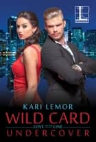 Wild Card Undercover ebook by Kari Lemor