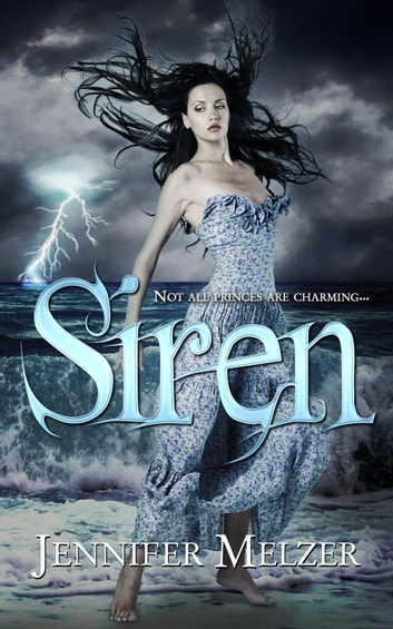 Siren ebook by Jennifer Melzer