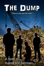 The Dump ebook by Nils Salminen,John Aversa