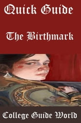Quick Guide: The Birthmark ebook by College Guide World