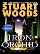 Iron Orchid ebook by Stuart Woods