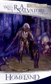 Homeland - The Legend of Drizzt, Book I ebook by R.A. Salvatore
