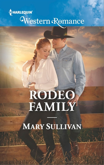 Rodeo Family ebook by Mary Sullivan