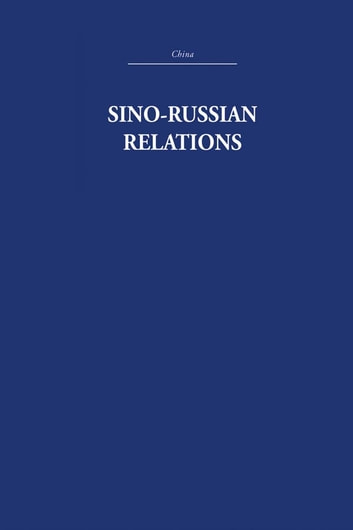 Sino-Russian Relations - A Short History ebook by R.K.I. Quested