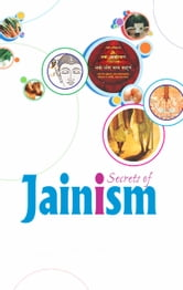Secrets of Jainism ebook by Snehadeep