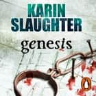 Genesis - (Will Trent Series Book 3) audiobook by Karin Slaughter