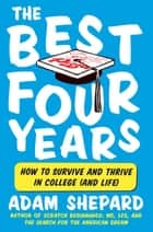The Best Four Years ebook by Adam Shepard