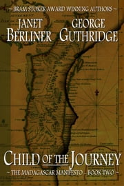 Child of the Journey ebook by Janet Berliner,George Guthridge
