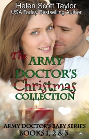 The Army Doctor's Christmas Collection ebook by Helen Scott Taylor