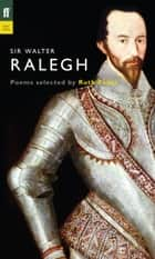 Sir Walter Ralegh ebook by Ruth Padel