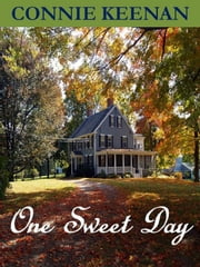 One Sweet Day ebook by Connie Keenan