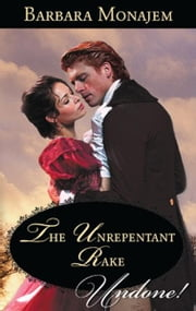 The Unrepentant Rake ebook by Barbara Monajem