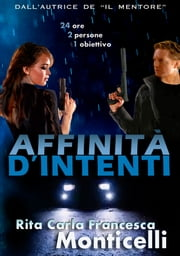 Affinità d'intenti ebook by Rita Carla Francesca Monticelli